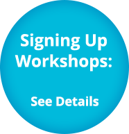 Signing Up Workshops